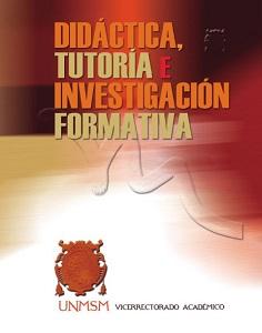 Didáctica, Tutoría e Investigación Formativa