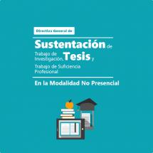 Directiva general de Sustentación de tesis en la modalidad no presencial